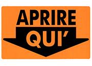 wereinaristea Aprire qui cartello autoadesivo 118x70mm, su carta autoadesiva fluorescente.