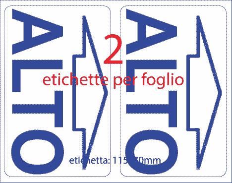 wereinaristea Etichette autoadesive mm 70x115 (115x70) ALTO, adesivo permanente, su foglietti da cm 15,2x12,5. 2 etichette per foglietto.